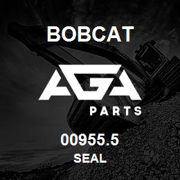 00955.5 Bobcat SEAL | AGA Parts
