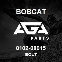 0102-08015 Bobcat BOLT | AGA Parts