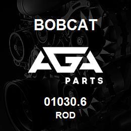 01030.6 Bobcat ROD | AGA Parts