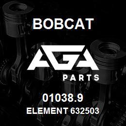 01038.9 Bobcat ELEMENT 632503 | AGA Parts