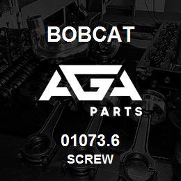 01073.6 Bobcat SCREW | AGA Parts