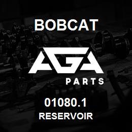 01080.1 Bobcat RESERVOIR | AGA Parts