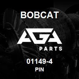 01149-4 Bobcat PIN | AGA Parts