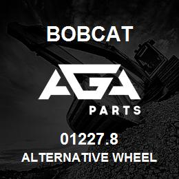 01227.8 Bobcat ALTERNATIVE WHEEL | AGA Parts