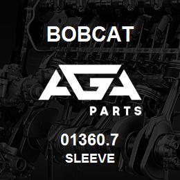 01360.7 Bobcat SLEEVE | AGA Parts