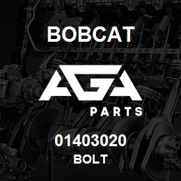 01403020 Bobcat BOLT | AGA Parts