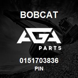 0151703836 Bobcat PIN | AGA Parts