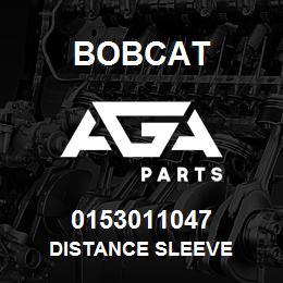 0153011047 Bobcat DISTANCE SLEEVE | AGA Parts