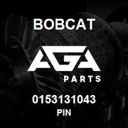 0153131043 Bobcat PIN | AGA Parts