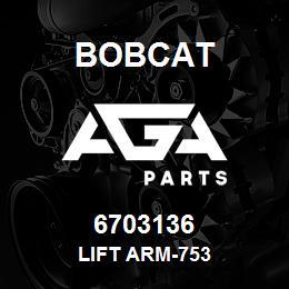 6703136 LIFT ARM-753 - 6703136 - Bobcat spare part