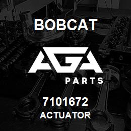 7101672 Bobcat ACTUATOR | AGA Parts