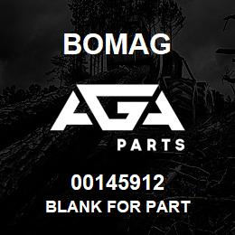 00145912 Bomag Blank for part | AGA Parts