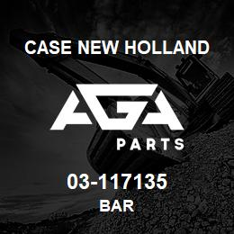 03-117135 Case New Holland BAR | AGA Parts