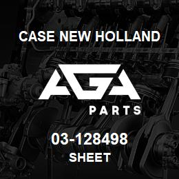 03-128498 Case New Holland SHEET | AGA Parts