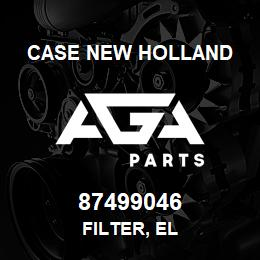 87499046 Case New Holland FILTER, EL | AGA Parts