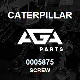 0005875 Caterpillar SCREW   AGA Parts