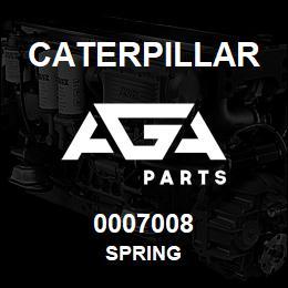 0007008 Caterpillar SPRING | AGA Parts
