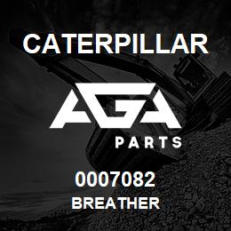0007082 Caterpillar BREATHER   AGA Parts