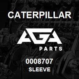 0008707 Caterpillar SLEEVE | AGA Parts