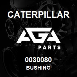 0030080 Caterpillar BUSHING | AGA Parts