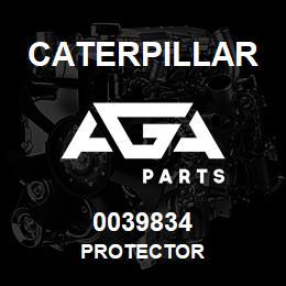 0039834 Caterpillar PROTECTOR | AGA Parts