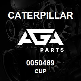 0050469 Caterpillar CUP | AGA Parts
