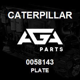 0058143 Caterpillar PLATE | AGA Parts