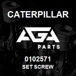 0102571 Caterpillar SET SCREW | AGA Parts