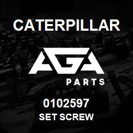 0102597 Caterpillar SET SCREW | AGA Parts