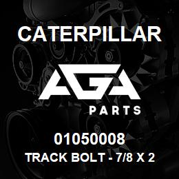 01050008 Caterpillar TRACK BOLT - 7/8 X 2-21/32 UNF (67) | AGA Parts