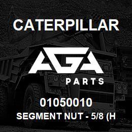 01050010 Caterpillar SEGMENT NUT - 5/8 (HEX) CAT D5/D6C   AGA Parts