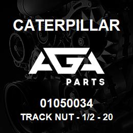 01050034 Caterpillar TRACK NUT - 1/2 - 20 UNF | AGA Parts