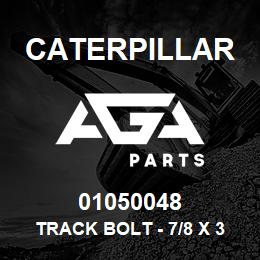 01050048 Caterpillar TRACK BOLT - 7/8 X 3-13/32 UNF (87) | AGA Parts