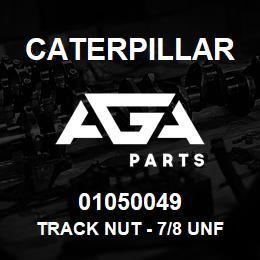 01050049 Caterpillar TRACK NUT - 7/8 UNF (6V1723) (BOX Q | AGA Parts
