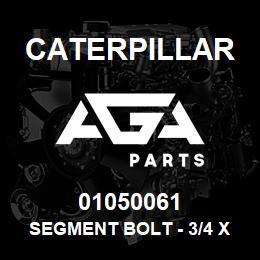 01050061 Caterpillar SEGMENT BOLT - 3/4 X 2-3/8 UNF 60 ( | AGA Parts