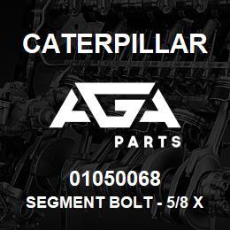 01050068 Caterpillar Segment Bolt - 5/8 X 2-7/64 UNF 5 | AGA Parts