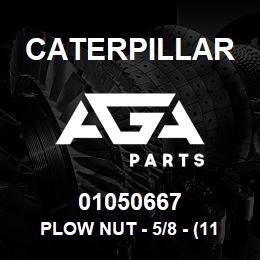 01050667 Caterpillar PLOW NUT - 5/8 - (11*35/64 UNC HEX) | AGA Parts