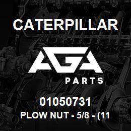 01050731 Caterpillar PLOW NUT - 5/8 - (11*35/64 UNC HEX) | AGA Parts