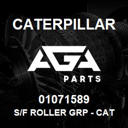 01071589 Caterpillar S/F ROLLER GRP - CAT D5H/D6M/953 | AGA Parts