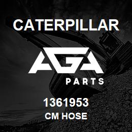 1361953 Caterpillar CM HOSE | AGA Parts