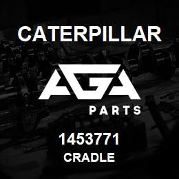 1453771 Caterpillar CRADLE | AGA Parts