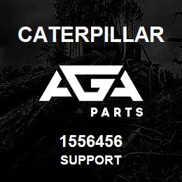 1556456 Caterpillar SUPPORT | AGA Parts
