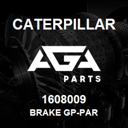 1608009 Caterpillar BRAKE GP-PAR | AGA Parts
