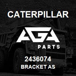 2436074 Caterpillar BRACKET AS | AGA Parts