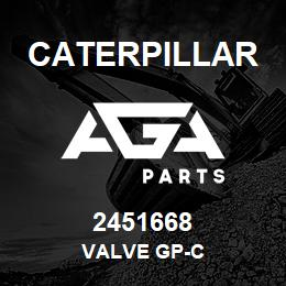 2451668 Caterpillar VALVE GP-C | AGA Parts