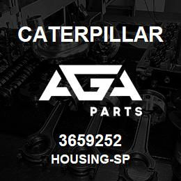 3659252 Caterpillar HOUSING-SP | AGA Parts