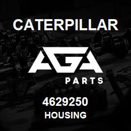 4629250 Caterpillar HOUSING | AGA Parts