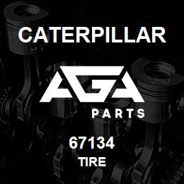 67134 Caterpillar TIRE | AGA Parts