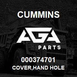 000374701 Cummins COVER,HAND HOLE | AGA Parts