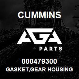 000479300 Cummins GASKET,GEAR HOUSING | AGA Parts